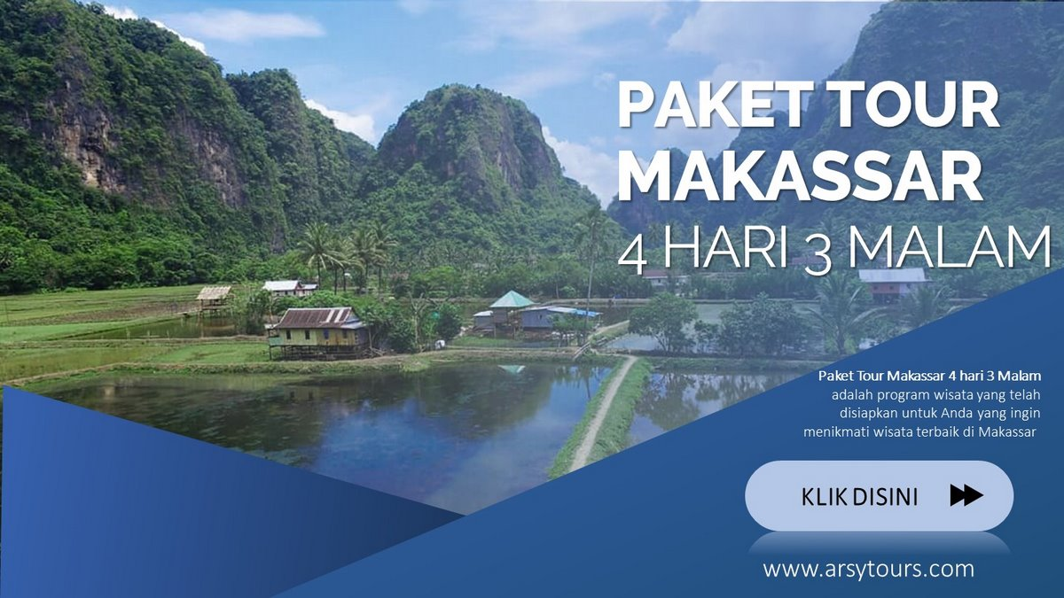 Paket Tour Makassar 4 Hari 3 Malam