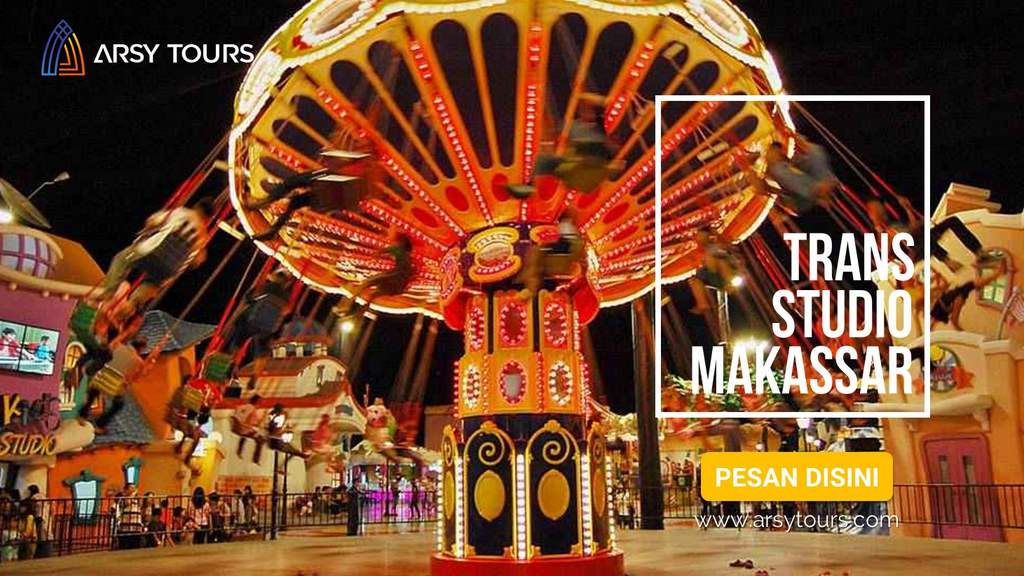 Paket Tour Trans Studio Makassar 3 Hari 2 Malam